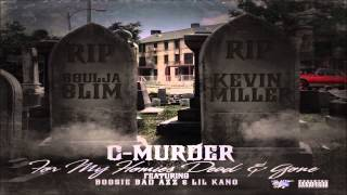 C-Murder - For My Homies Dead & Gone Ft. Boosie Badazz & Lil Kano