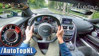 Aston Martin DBS Superleggera 725hp 5.2 V12 BiTurbo POV Test Drive by AutoTopNL