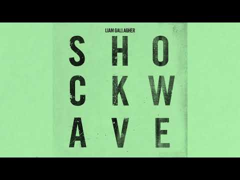 Mike Jones - NEW MUSIC: Liam Gallagher - Shockwave