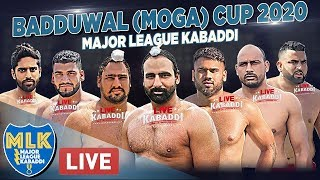 L VE   Badduwal Moga Major League Kabaddi Cup 2020