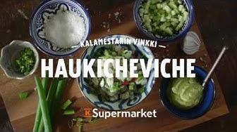 K-Supermarket kalamestarin vinkki - Haukicheviche