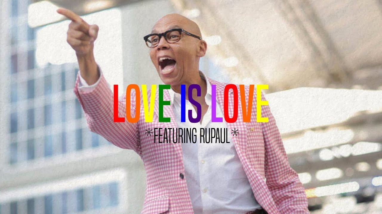 Love Is Love Featuring RuPaul