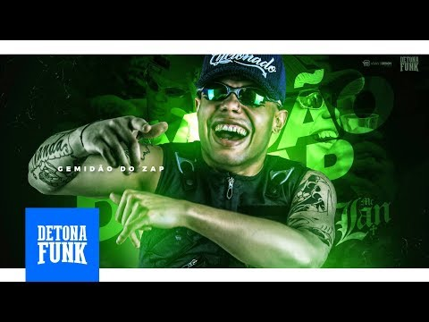 MC Lan - Gemidão do Zap - Empinando a Bunda (Prod. DJ Bruninho Beat)