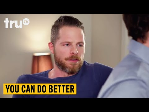 You Can Do Better - Confidence Boosters | truTV