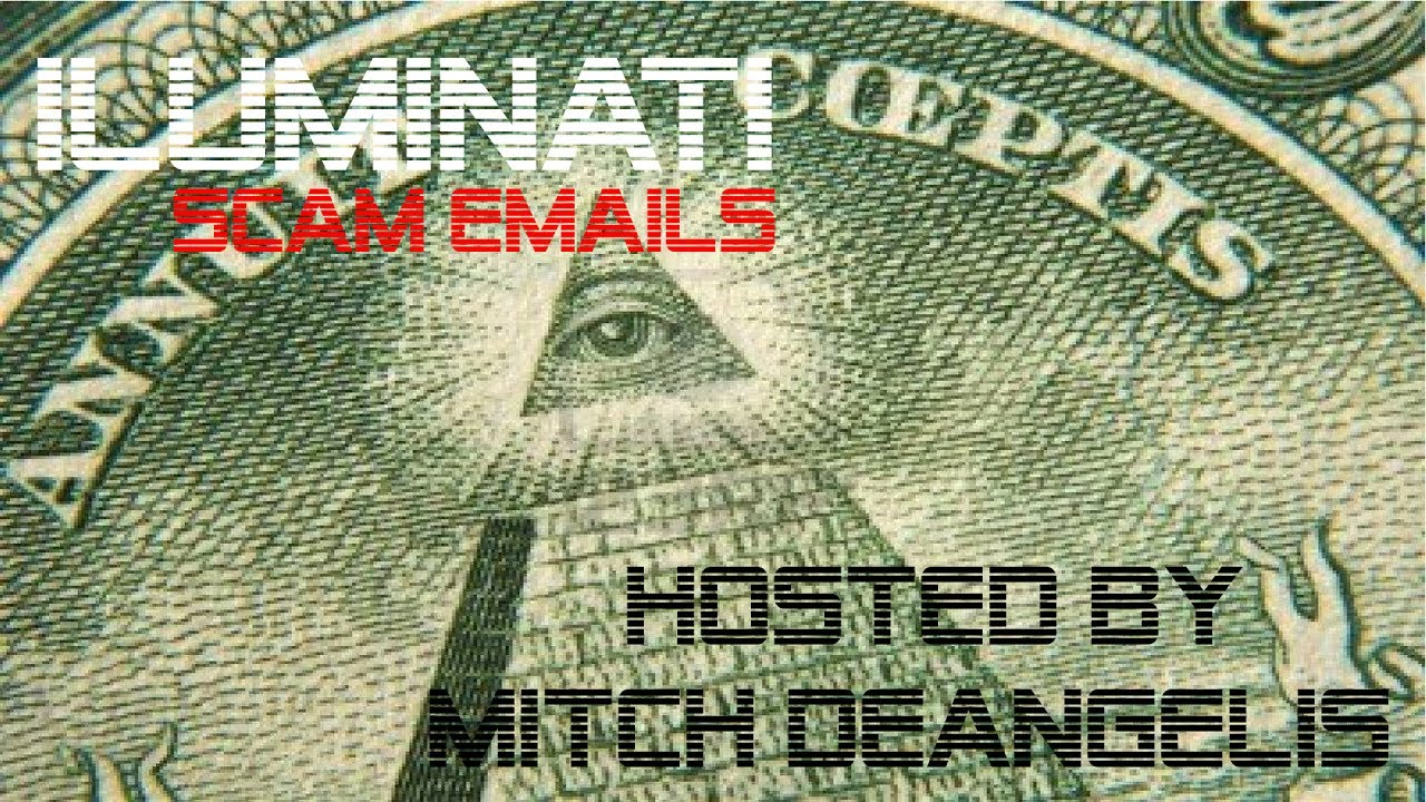ILLUMINATI SCAM EMAILS - HOW TO JOIN THE TOP SECRET SOCIETY?!?