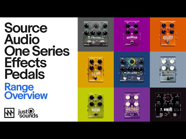 Just Sounds: Source Audio One Series Pedals Workout