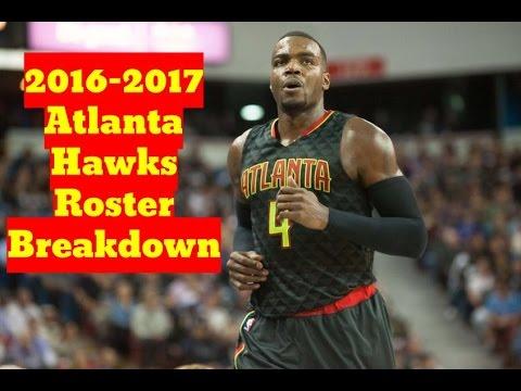 2016-2017 Atlanta Hawks Roster Breakdown: NBA 2k17 Rosters