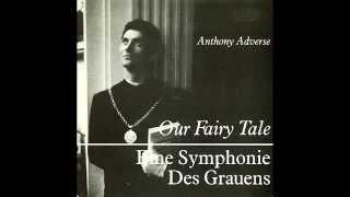 Anthony Adverse - Our Fairy Tale (Bown, Frampton)