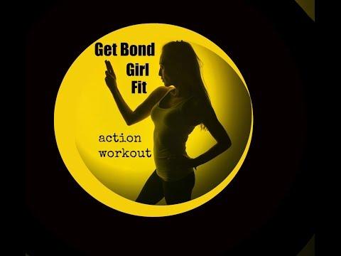 Bond Girl Fit Workout
