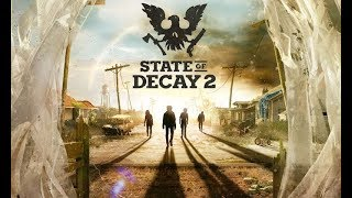 State of Decay 2 FINALLY!