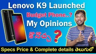 Lenovo k9 Launched || Really a Killer ?? My Honest Opinions || in telugu