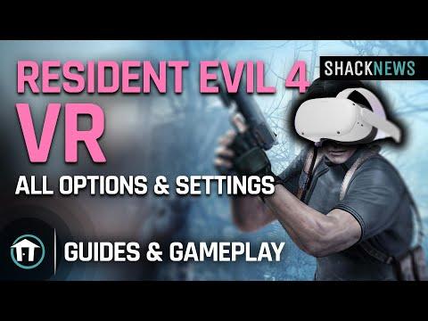 Resident Evil 4 VR - All Options & Settings