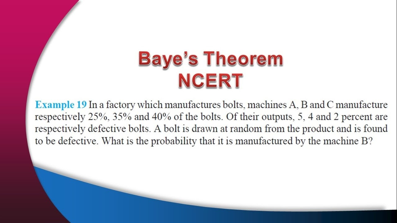 12th Ch13 Probability Bayes Theorem Example 19 Ncert Hindi
