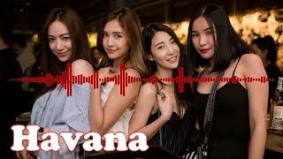 Havana Remix DJ 2018 - DJ Terbaru 2018