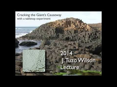 2014 Tuzo Wilson Lecture: Cracking the Giant's Causeway with a Tabletop Experiment