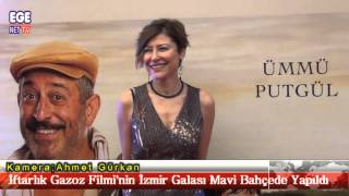 İftarlık Gazoz Filmi'nin İzmir Galası Mavi Bahçede Yapıldı.
