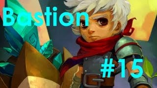 Indie Game Series - Bastion | Ep.15 | Pretty Music is Pretty