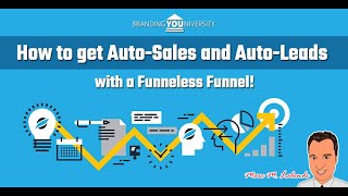 👨‍🏫 How to get Auto-Sales and Auto-Leads with a Funneless Funnel 🎯