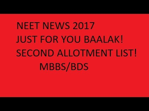 NEET NEWS 2017 : SECOND ALLOTMENT LIST FOR DEEMED, CENTRAL UNIVERSITIES