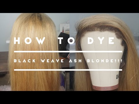 How I Dye Weave From Black To Ash Blonde