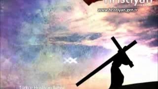Yüce Rabbim Seni Seviyorum - Türkçe Hristiyan İlahisi