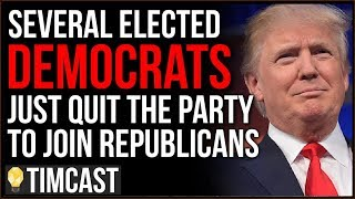 Several Elected Democrats Just QUIT The Democratic Party And Joined The Republican Party