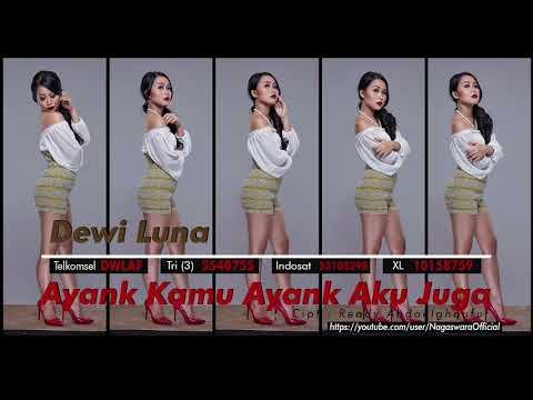 Dewi Luna - Ayank Kamu Ayank Aku Juga (Official Audio Video)
