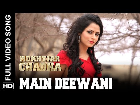 Main Deewani Full Video Song | Mukhtiar Chadha