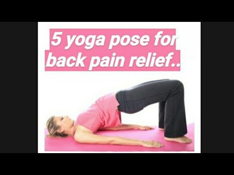 5 yoga poses for back pain relief pawanmuktasana setu