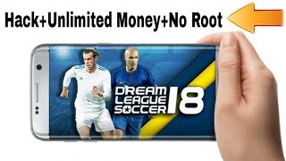 How To (Hack/Mod) Dream League Soccer 2018 In Android || DLS 2018 hack Apk+Obb Unlimited Money