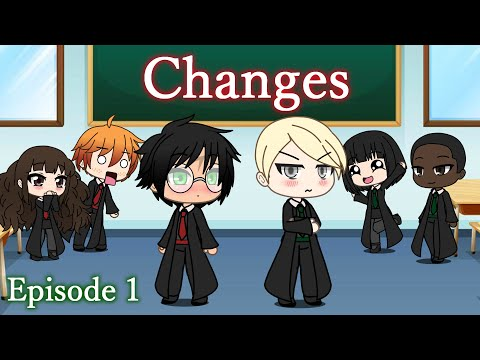 Changes | Drarry Gacha Life Story | Episode 1