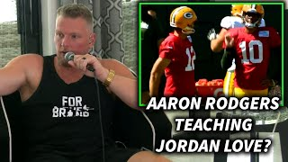 Pat McAfee Reacts To Video Of Aaron Rodgers Teaching Jordan Love At Training Camp