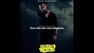 Sancak - Gel Sen Sabret (LYRICS)
