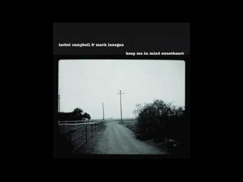 Isobel Campbell and Mark Lanegan - Hang On