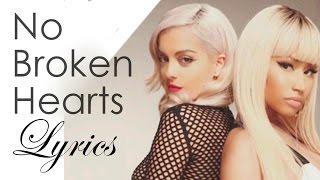 bebe rexha no broken hearts ft nicki minaj lyrics