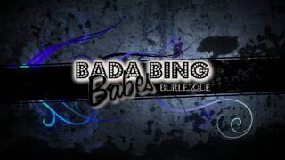 Bada Bing Babes Burlesque