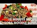 10 MINUTE VEGAN SOBA NOODLE BOWL ♥ Cheap Lazy Vegan