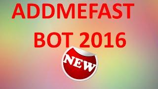 Addmefast BOT 2016 НЕ iMacros
