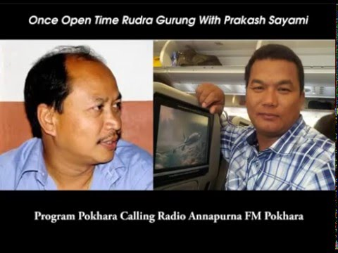 Rudra Gurung With Prakash Sayami Program Pokhara Calling In Radio Annapurna FM.