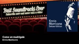 Ennio Morricone - Come un madrigale