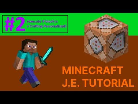#2 - /execute if block|s e Crafting Personalizzati - Minecraft Java Edition Tutorial [ITA]