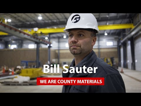 We Are County Materials - Bill Sauter