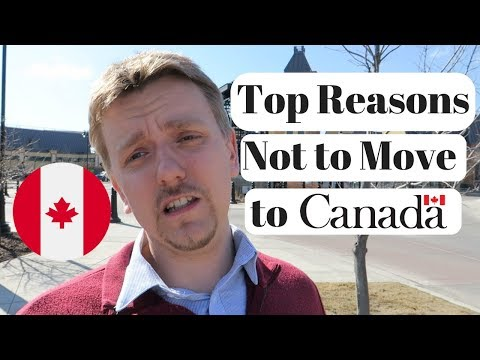 Top Reasons Not to Move to Canada