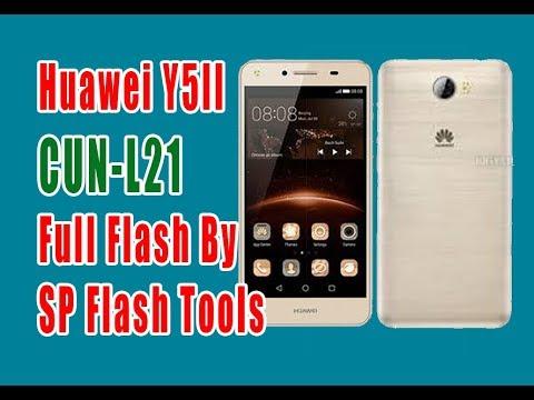 HUAWEI Y5II CUN-L21 Flash BY SP FLASH TOOLS | CUN-L21_V100R001C578B125