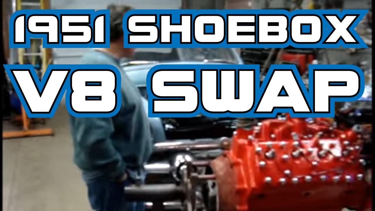 1951 Shoebox Ford Flathead v8 Engine Swap