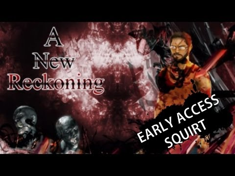 A NEW RECKONING - The Latest Awful Mess On Steam!