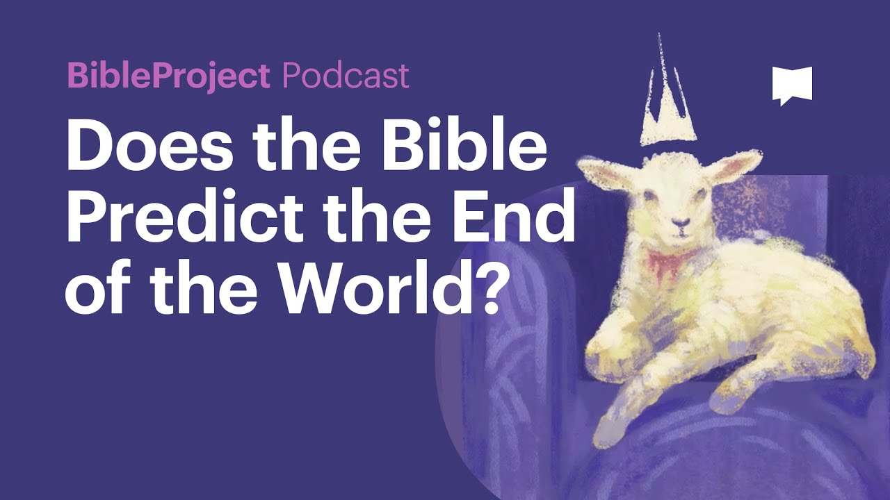 Download Does the Bible Predict the End of the World? - BibleProject Podcast on Apocalypse
