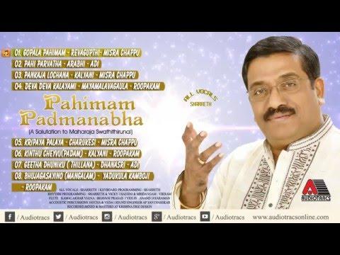 Pahimam Padmanabha   Sharreth   Juke box   Maharaja Swathithirunal