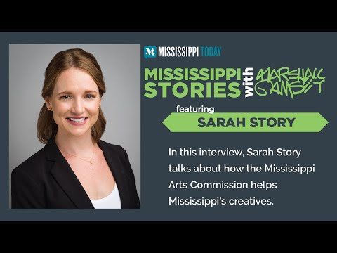 Mississippi Stories: Mississippi Arts Commission Executive Director Sarah Story