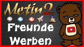 Metin2 Tutorial Richtig Freunde Werben und Absahnen | Vossi
